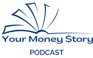 Your Money Story Podcast